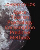 Space Tourism Psychology Consumption