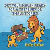 Get Your Mouth Ready for a Treasury of Small Stories