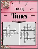The NY Times Mini Crosswords: Puzzle Books for Adults Large Print Puzzles with Easy, Medium, Hard, and Very Hard Difficulty Brain Games for Every Da