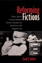 Reforming Fictions