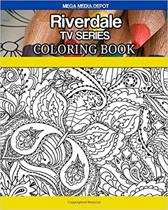 Riverdale TV Series Coloring Book