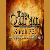 Qur'an, The: Surah 32