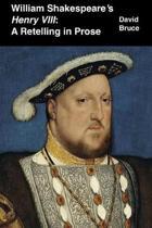 William Shakespeare's Henry VIII