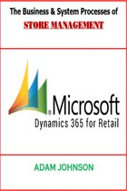 The Business & System Processes of Store Management For Dynamics 365 Retails