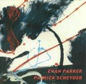 Evan Parker/Patrick Schey