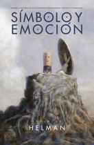 Símbolo y Emocion: Diseño e Historia de la comunicacion religiosa, política y comercial