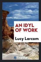 An Idyl of Work