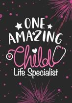 One Amazing Child Life Specialist