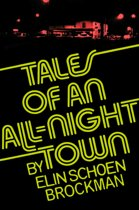 Tales of an All-Night Town