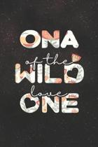 Ona Of The Wild Love One