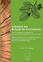 Lehrbuch Der Botanik Fur Forstmanner