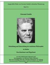 Gentile-Edition Bd. 7,4: Entstehung und Entwicklung der modernen Philosophie in Italien (II)
