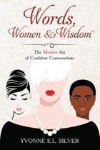Words, Women & Wisdom