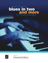 Blues in Two & More