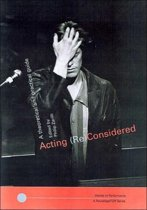 Acting (Re)Considered