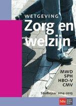 Wetgeving zorg en welzijn Studiejaar 2014/2015