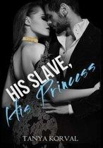 His Slave, His Princess