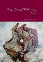 Fairy Tales of Old Germany, Volume 2