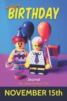 Happy Birthday Journal November 15th