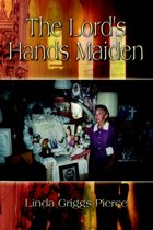 The Lord's Hands Maiden