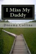 I Miss My Daddy