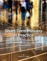Short-Term Ministry in Practice