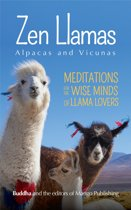 Zen Llamas (And Alpacas)