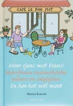 Meer sjans met Frans!