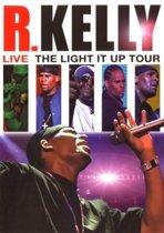 R. Kelly - Live-The Light It Up Tour
