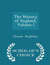 The History of England, Volume I - Scholar's Choice Edition