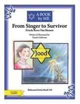 From Singer to Survivor