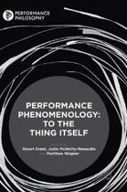 Performance Phenomenology