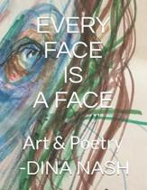 Every Face Is a Face