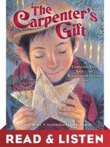 The Carpenter's Gift: Read & Listen Edition