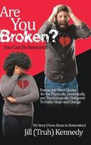 Are You Broken? You Can Be Restored!