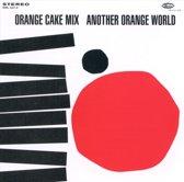 Another Orange World