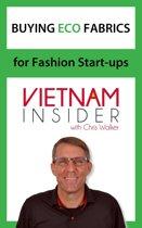 Buying Eco Fabrics for Fashion Start-ups with Chris Walker