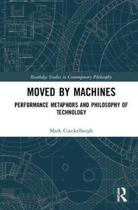 Moved by Machines