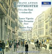 Hoffmeister: Trii A Due Flauti & Violoncello