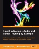 Kinect in Motion Audio and Visual Tracking by Example