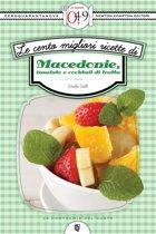 Le cento migliori ricette di macedonie, insalate e cocktail di frutta