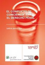 El conflicto de conciencia ante el Derecho Penal