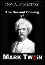 The Second Coming of Mark Twain