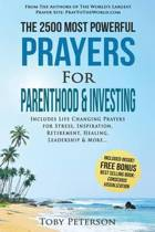 Prayer the 2500 Most Powerful Prayers for Parenthood & Investing