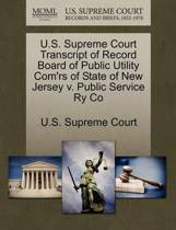 U.S. Supreme Court Transcript of Record Board of Public Utility Com'rs of State of New Jersey V. Public Service Ry Co