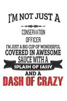 I'm Not Just A Conservation Officer