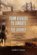 From Quakers to Cowboys-The Journey