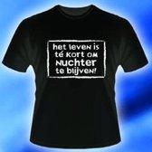 T-shirt het leven is te kort