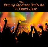 The String Quartet Tribute to Pearl Jam