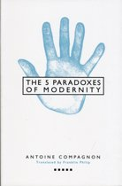 Five Paradoxes of Modernity